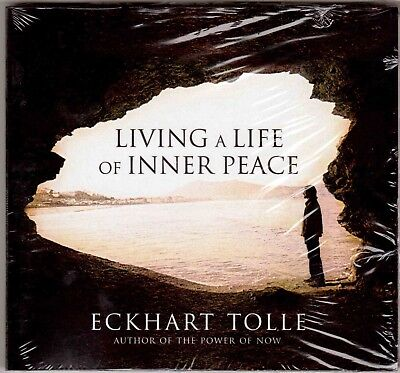 Living a Life of Inner Peace [Audio] by Eckhart Tolle.