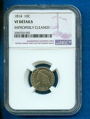 1814 Capped Bust Silver Dime Ngc Vf Details -Improperly Cleaned