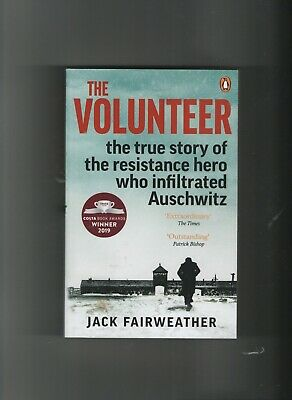 The Volunteer by Jack Fairweather , Paper Back, Brand New