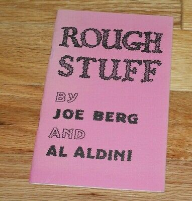 ROUGH STUFF (Berg and Aldini, 1970's reprint)  excellent stuff --TMGS Book-MANIA