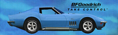 "REPRODUCTION BF GOODRICH 1969 CORVETTE Banner 12""x40"""