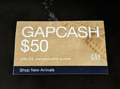 GAP CASH $50 off $125 Coupon Discount Card February 25 to March 2 2020