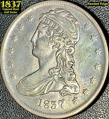 1837 Capped Bust Half Dollar - Reeded Edge - Iridescent Highlights