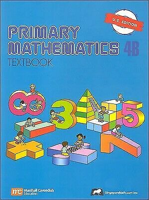 Primary Mathematics 4B : Textbook by Singapore. Ministry of Education Staff...