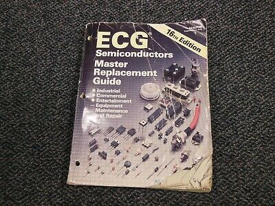 ✅ ECG Semiconductors Master Replacement Guide 16th Edition ☆ OEM ☆ NOT A COPY ☆