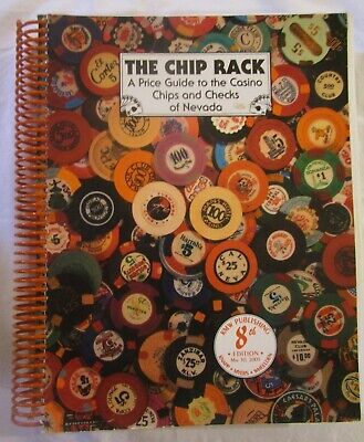 The Chip Rack, a Price Guide to the Casino Chips and Checks- 8th Edition; 2001