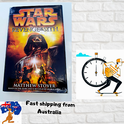 Star Wars REVENGE OF THE SITH Matthew Stover 1st / FIRST ED. Hardcover HC Book