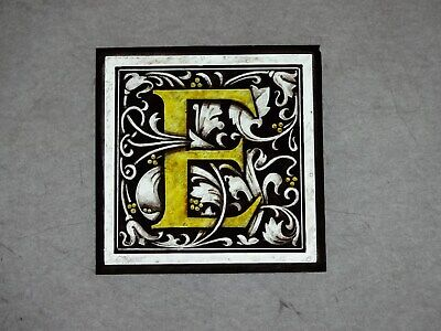 "Beautiful Stained glass ""E"" Hand painted Kiln fired 100 x100 mm Antique style"