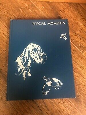 """English Setter Association Of America, 1984 Annual - """"Special Moments"""""""