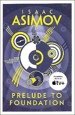 Prelude to Foundation (Foundation 1), Isaac Asimov, New Book