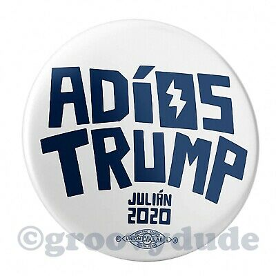"JULIAN CASTRO Official Button Pin Pin-back Democrat President /""ADIOS TRUMP/"" 2020"