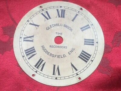 Gledhill Brook Time Recorders Dial Huddersfield Eng 4 1/2""