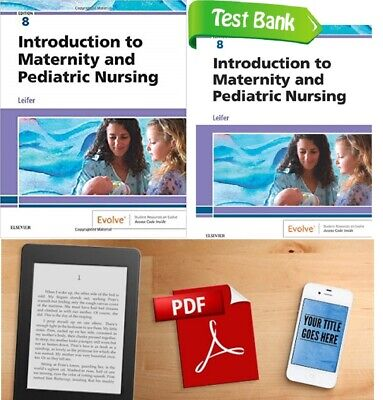 LOT 2 Introduction to Maternity and Pediatric 8th Nursing BOOK TEST BANK Kindle