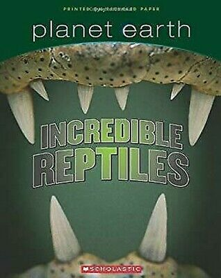Incredible Reptiles by West, Tracey