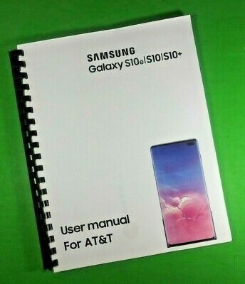 "LASER 8.5X11"" Samsung Galaxy S10e S10 S10+ For AT&T Phone 185 Pg Owners Manual"