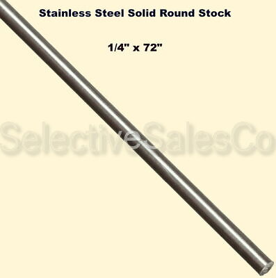 """Stainless Steel Solid Round Stock 1/4"""" x 6 Ft Length 303 Unpolished Rod 72"""" Long"""