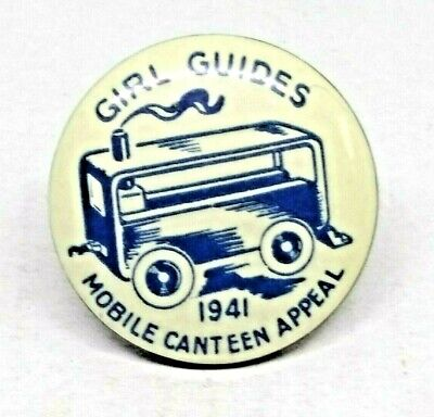 1941 Girl Guides Mobil Canteen Appeal Pin /  Badge