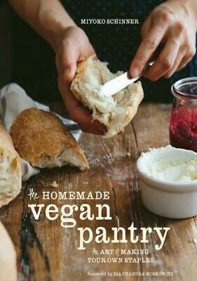 The Homemade Vegan Pantry The Art of Making Your Own Staples