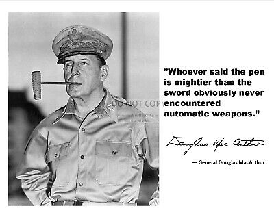 GENERAL DOUGLAS MACARTHUR AUTOMATIC WEAPONS QUOTE 8X10 PHOTO PQ038