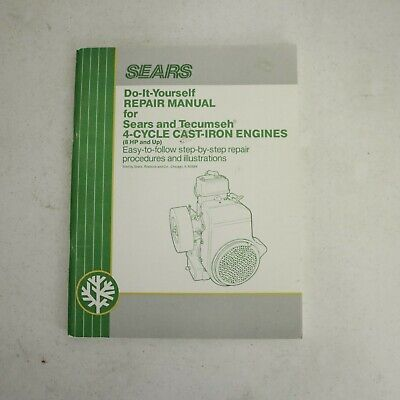 SEARS Do it Yourself Repair Manual for Sears & Tecumseh 2 Cycle Engines
