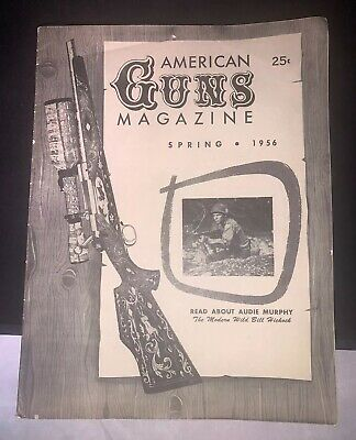 American Guns Magazine - Spring 1956 Great Condition!!!