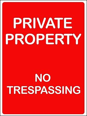 Private property no trespassing safety metal park safety sign