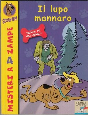 Scooby-Doo n. 4: Il Lupo Mannaro ed. Piemme