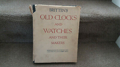 Britten's 7th Edition of 'Old Clocks & Watches & their Makers'