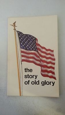 The story of Old Glory Paperback – 1971 by John R Manning (Author)