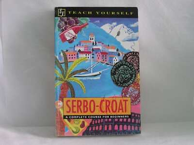 Serbo-Croat:A Complete Course for Beginners (Teach Yourself), David Norris, Good