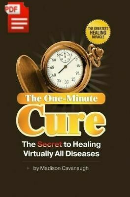 The One-Minute Cure_The Secret to Healing Virtually All Disease_P.DF 5m_shipping