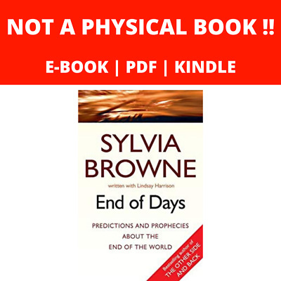 Sylvia Browne End of Days: Predictions and Prophecies about the End of the World