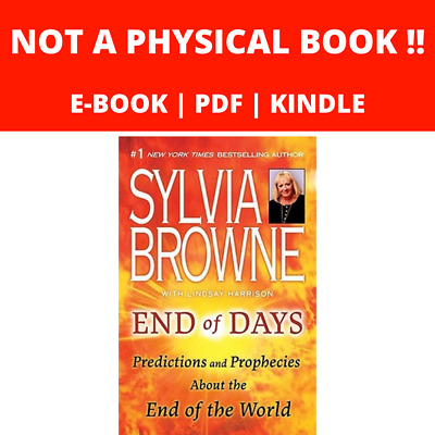 End of Days:Predictions and Prophecies about the End of the World |Sylvia Browne
