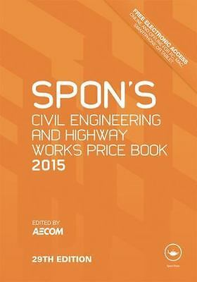 Spon's Civil Engineering and Highway Works Price Book 2015 (2014, Hardcover)