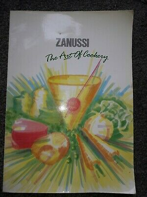 The Art of Cookery: the Zanussi Cookery Book