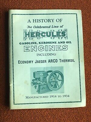 A History of The Celebrated Line of Hercules Gasoline, Kerosene and Oil Engines