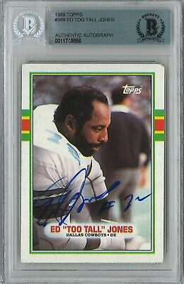 11749956 - Ed Too Tall Jones Signed 1989 Topps Trading Card BAS