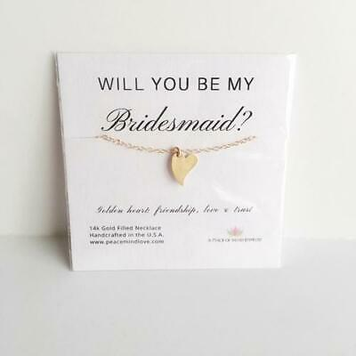 Will you Be My Bridesmaid? 14k Gold Filled Heart
