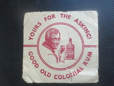 1 only OLD COLONIAL RUM 1950,s Australian Issue Spirit  COASTER