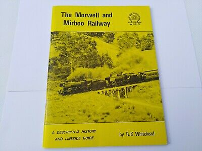 The Morwell And Mirboo Railway By R K Whitehead
