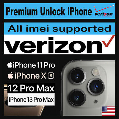 Verizon Premium Unlock Service All iPhone 11 Pro Max 11 Pro XS Max XR 8 7 FAST