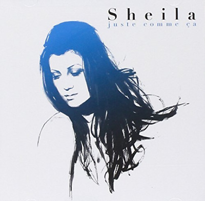 Sheila-Juste Comme Ca: Best Of Cd Neuf