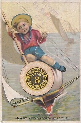 Antique Trade Card  J & P Coats - Boy Sailing Spool Of Thread.