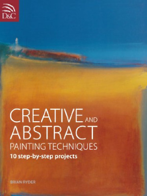 Ryder Brian-Creative & Abstract Painting T BOOK NEUF