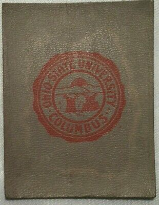 Early 1900's Tobacco Leather College Seals Ohio State University Printed Seal