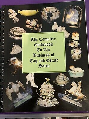 The Complete Guidebook to the Business of Tag and Estate Sales