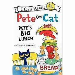 Pete the Cat: Pete's Big Lunch [My First I Can Read] by Dean, James , Paperback