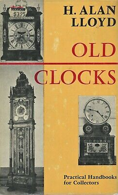 Antique Clocks Clock Making - History Types Makers Dates  / Scarce Book