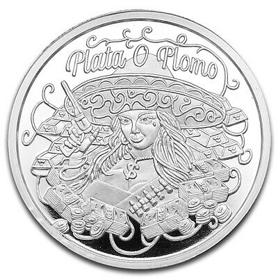 """Plata O Plomo"" Silver or Lead 1 oz .999 Silver Coin Only 200 MINTED"