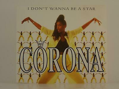 CORONA, I DON'T WANNA BE A STAR, 602, EX/EX, 5 Track, CD Single, Picture Sleeve,